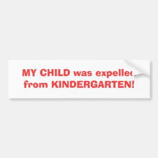 ¡MI NIÑO era GUARDERÍA del expelledfrom! Pegatina Para Auto