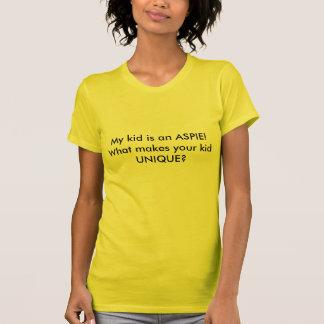 ¡Mi niño es un ASPIE!  ¿Qué hace a su niño ÚNICO? Camisetas