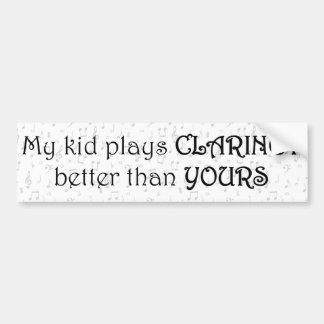 Mi niño juega el Clarinet mejor que el suyo Etiqueta De Parachoque