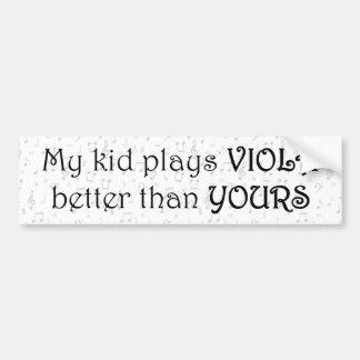 Mi niño juega la viola mejor que el suyo pegatina para auto