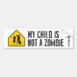 Mi niño no es un zombi - pegatina para el parachoq pegatina para auto