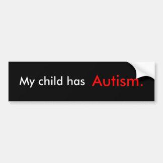 Mi niño tiene autismo etiqueta de parachoque