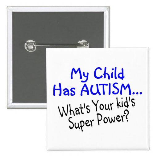 Mi niño tiene autismo cuál es su superpoder de los pins