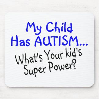 Mi niño tiene autismo cuál es su superpoder de los tapetes de raton