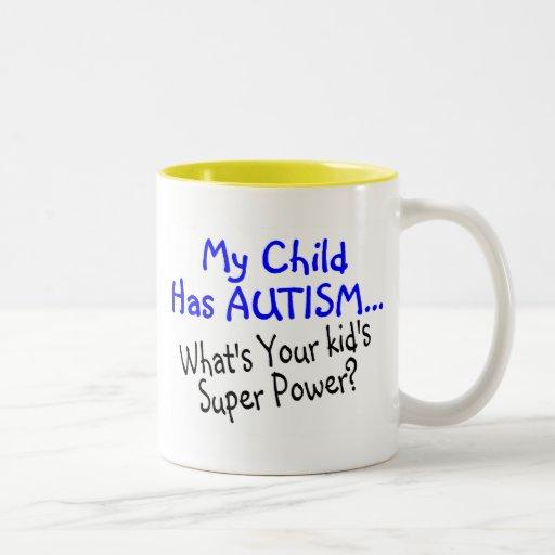 Mi niño tiene autismo cuál es su superpoder de los taza