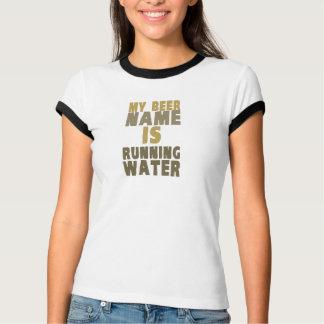 Mi nombre de la cerveza es agua corriente camisas
