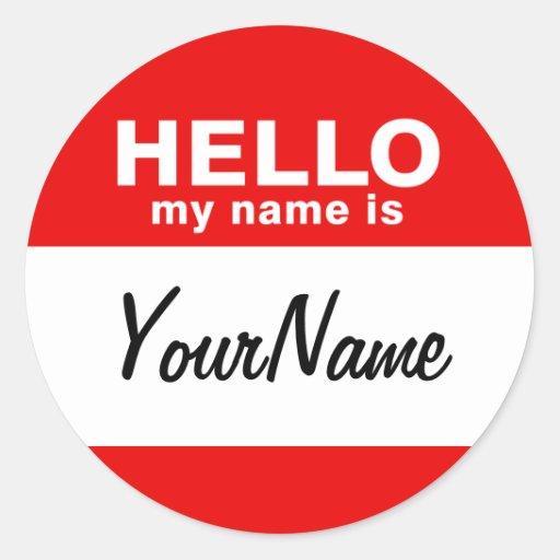 Mi nombre es el rojo de encargo en blanco del pegatina redonda