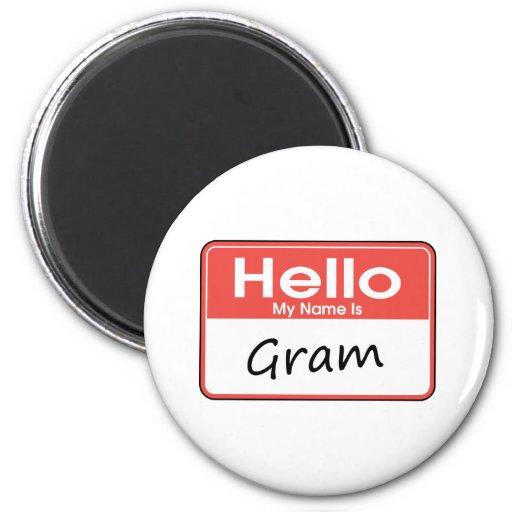 Mi nombre es gramo imán redondo 5 cm