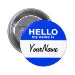 Mi nombre es Nametag de encargo azul Pins