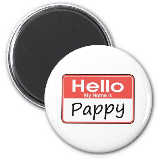 Mi nombre es Pappy Imán De Nevera