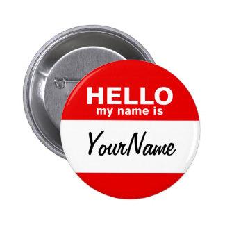 Mi nombre es rojo de encargo en blanco del Nametag Pin Redondo 5 Cm
