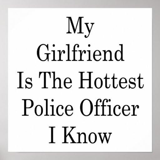 Mi novia es el oficial de policía más caliente que poster
