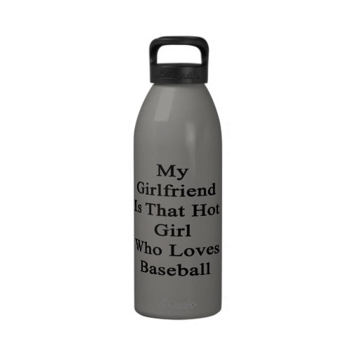 Mi novia es ese chica caliente que ama béisbol botella de agua reutilizable