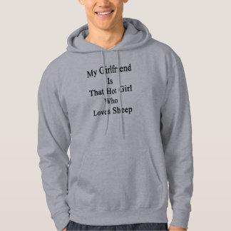 Mi novia es ese chica caliente que ama ovejas jersey encapuchado