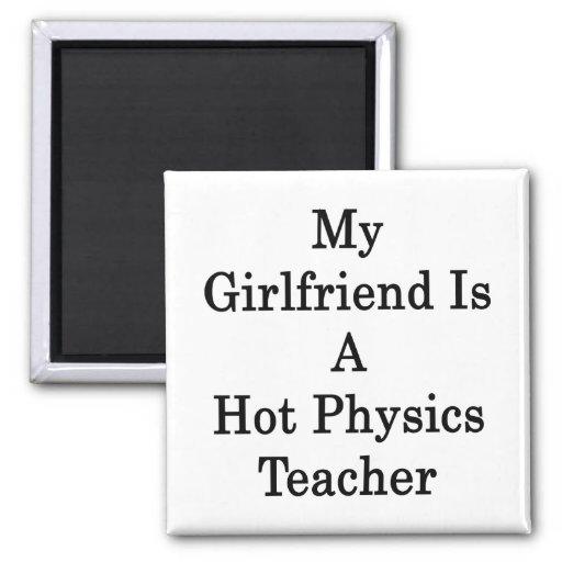 Mi novia es profesor caliente de la física iman de frigorífico