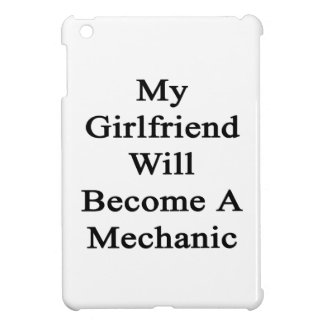 Mi novia hará mecánico iPad mini protectores