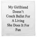 Mi novia no entrena el ballet para la vida de A Sh Servilletas Imprimidas