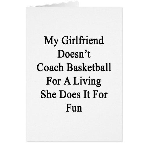 Mi novia no entrena el baloncesto para un Livin Tarjetón