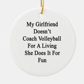 Mi novia no entrena el voleibol para un Livin Ornamentos De Reyes
