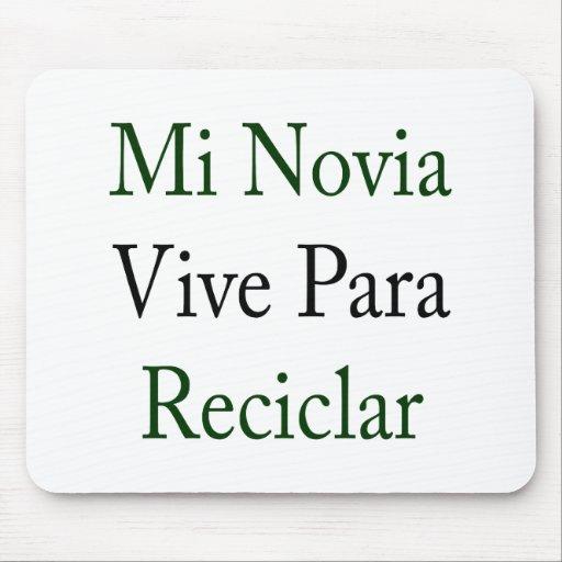 MI Novia Vive Para Reciclar Alfombrilla De Ratones