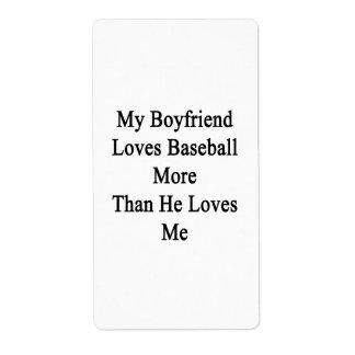 Mi novio ama béisbol más que él me ama etiquetas de envío