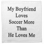 Mi novio ama fútbol más que él me ama servilleta imprimida