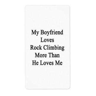 Mi novio ama la escalada más que él ama etiqueta de envío