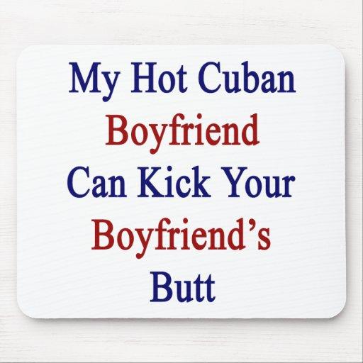 Mi novio cubano caliente puede golpear el B de su  Alfombrilla De Raton