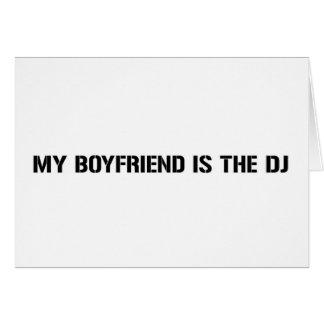 Mi novio es DJ Tarjeta De Felicitación