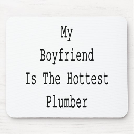 Mi novio es el fontanero más caliente alfombrilla de ratón