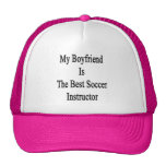 Mi novio es el mejor instructor del fútbol gorra