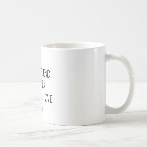 Mi novio es sí un friki pero todavía lo amo taza básica blanca
