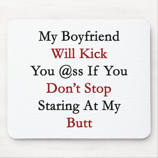 Mi novio golpeará su asno con el pie si usted no p tapete de raton