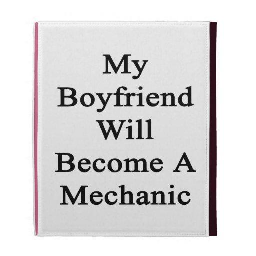 Mi novio hará mecánico