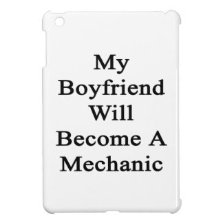 Mi novio hará mecánico iPad mini protector