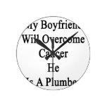 Mi novio superará al cáncer que él es fontanero relojes