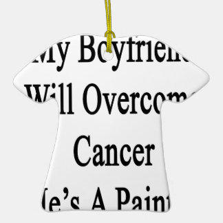 Mi novio superará al cáncer que él es pintor adornos de navidad