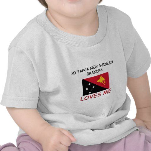Mi nuevo abuelo guineano de Papua me ama Camiseta