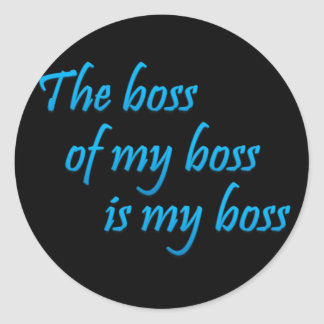 Mi nuevo jefe (sq) pegatina redonda