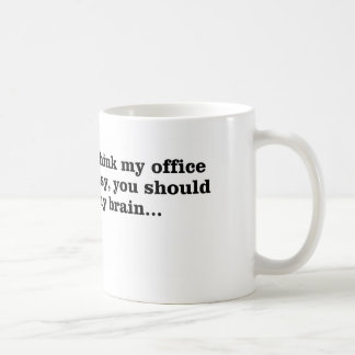 Mi oficina sucia taza de café
