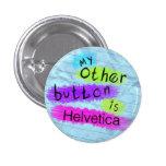 Mi otro botón es Helvética Pin