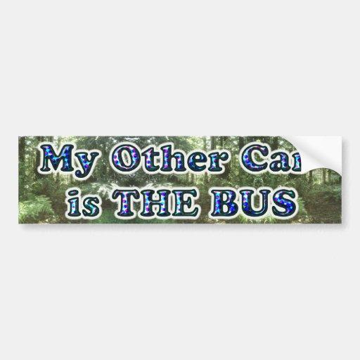 Mi otro coche es el bumpersticker del autobús… pegatina para auto