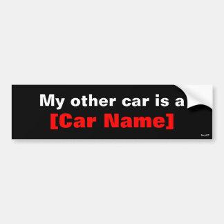 Mi otro coche es… Negro Pegatina De Parachoque