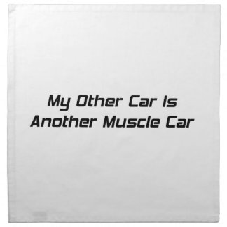Mi otro coche es otro coche del músculo servilleta imprimida