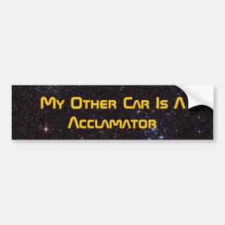 Mi otro coche es un Acclamator Etiqueta De Parachoque