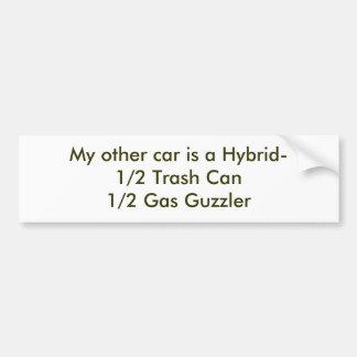 Mi otro coche es un gas del bote de basura Hybrid- Pegatina Para Auto