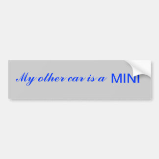 Mi otro coche es un MINI Etiqueta De Parachoque