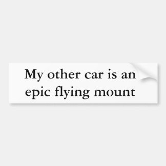 Mi otro coche es un soporte épico del vuelo pegatina para auto