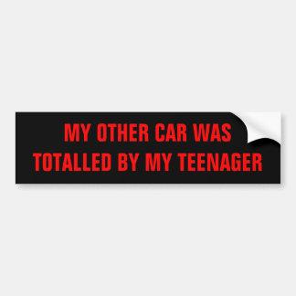 MI OTRO COCHE FUE SUMADO POR MI ADOLESCENTE PEGATINA PARA AUTO