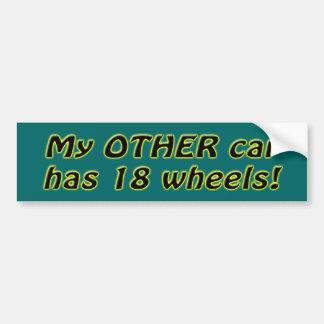 Mi otro coche tiene 18 ruedas pegatina de parachoque